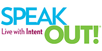 SPEAK OUT!®